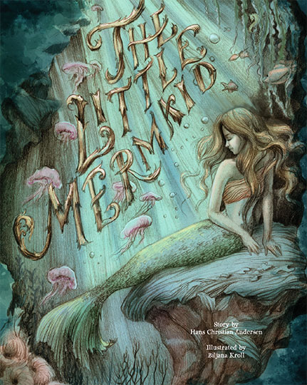 Little Mermaid book Illustrated by Biljana Kroll
